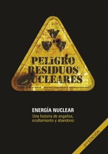 Libro «Energía Nuclear: Una historia de engaños, ocultamiento y abandono» – 2º Edición